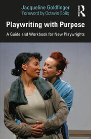 Playwriting with Purpose - 1st Edition book cover