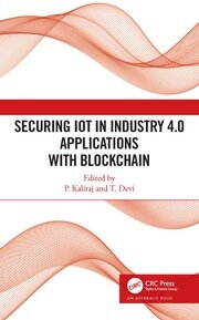 Securing IoT in Industry 4.0 Applications with Blockchain - 1st Edition book cover