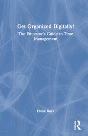 Get Organized Digitally! - 1st Edition book cover