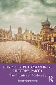 Europe: A Philosophical History, Part 1 - 1st Edition book cover