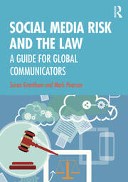 Social Media Risk and the Law - 1st Edition book cover