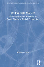 Do Funerals Matter? - 1st Edition book cover