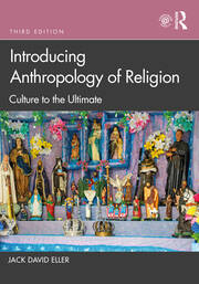 Introducing Anthropology of Religion - 3rd Edition book cover