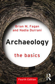Archaeology: The Basics - 4th Edition book cover