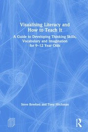 Visualising Literacy and How to Teach It - 1st Edition book cover
