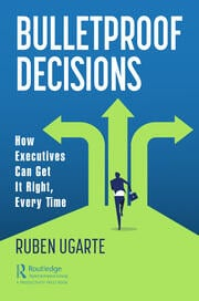 Bulletproof Decisions - 1st Edition book cover