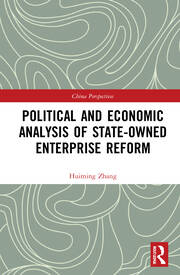 Political and Economic Analysis of State-Owned Enterprise Reform - 1st Edition book cover
