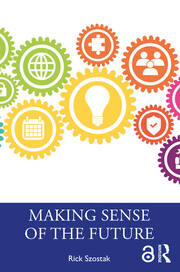 Making Sense of the Future - 1st Edition book cover