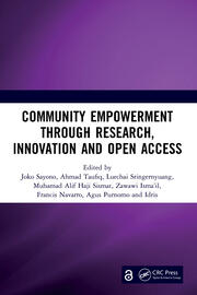 Community Empowerment through Research, Innovation and Open Access: Proceedings of the 3rd International Conference on Humanities and Social Sciences (ICHSS 2020), Malang, Indonesia, 28 October 2020