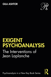 Exigent Psychoanalysis - 1st Edition book cover
