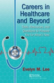 Careers in Healthcare and Beyond - 1st Edition book cover