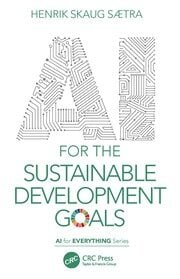AI for the Sustainable Development Goals - 1st Edition book cover