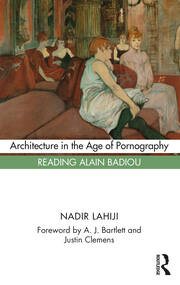 Architecture in the Age of Pornography - 1st Edition book cover