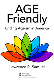 Age Friendly - 1st Edition book cover