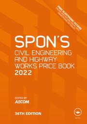 Spon's Civil Engineering and Highway Works Price Book 2022