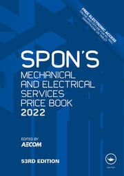 Spon's Mechanical and Electrical Services Price Book 2022