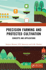 Precision Farming and Protected Cultivation - 1st Edition book cover