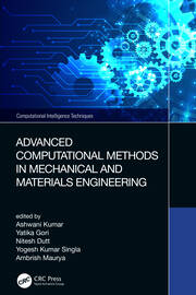 Advanced Computational Methods in Mechanical and Materials Engineering - 1st Edition book cover