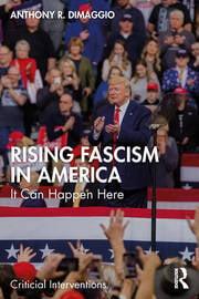 Rising Fascism in America - 1st Edition book cover