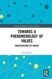 Towards a Phenomenology of Values: Investigations of Worth Book Cover