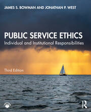 Public Service Ethics - 3rd Edition book cover