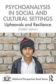 Psychoanalysis in Social and Cultural Settings - 1st Edition book cover
