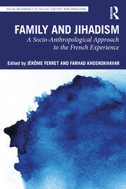 Family and Jihadism - 1st Edition book cover