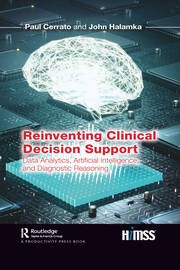 Reinventing Clinical Decision Support - 1st Edition book cover