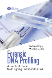 Forensic DNA Profiling - 1st Edition book cover