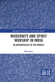 Modernity and Spirit Worship in India book cover