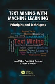 Text Mining with Machine Learning - 1st Edition book cover