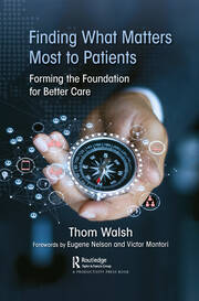 Finding What Matters Most to Patients - 1st Edition book cover