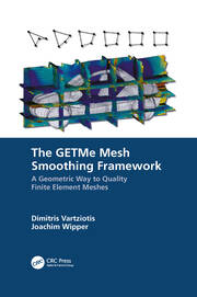 The GETMe Mesh Smoothing Framework - 1st Edition book cover