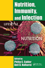 Nutrition, Immunity, and Infection - 1st Edition book cover