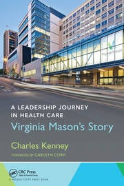 A Leadership Journey in Health Care - 1st Edition book cover