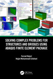 Solving Complex Problems for Structures and Bridges using ABAQUS Finite Element Package - 1st Edition book cover