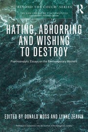 Hating, Abhorring and Wishing to Destroy - 1st Edition book cover