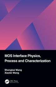 MOS Interface Physics, Process and Characterization - 1st Edition book cover
