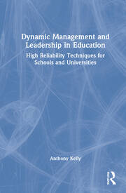 Dynamic Management and Leadership in Education - 1st Edition book cover