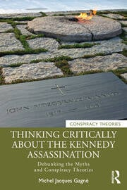 Thinking Critically About the Kennedy Assassination - 1st Edition book cover