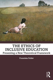 The Ethics of Inclusive Education - 1st Edition book cover