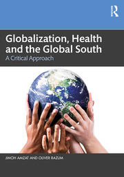 Globalization, Health and the Global South - 1st Edition book cover