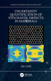 Uncertainty Quantification of Stochastic Defects in Materials - 1st Edition book cover
