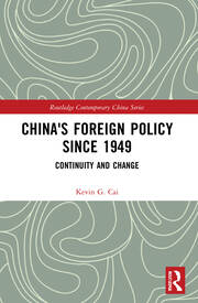 China's Foreign Policy since 1949 - 1st Edition book cover