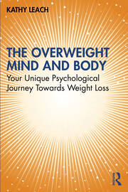The Overweight Mind and Body - 1st Edition book cover