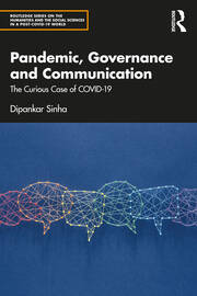 Pandemic, Governance and Communication - 1st Edition book cover