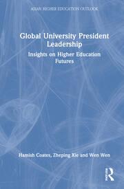 Global University President Leadership - 1st Edition book cover