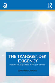 The Transgender Exigency - 1st Edition book cover