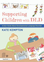 Supporting Children with DLD - 1st Edition book cover