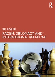 Racism, Diplomacy, and International Relations - 1st Edition book cover
